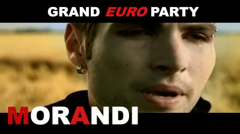 Morandi на Grand Euro Party 2017